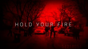 0-Hold Your Fire-Title Card copy